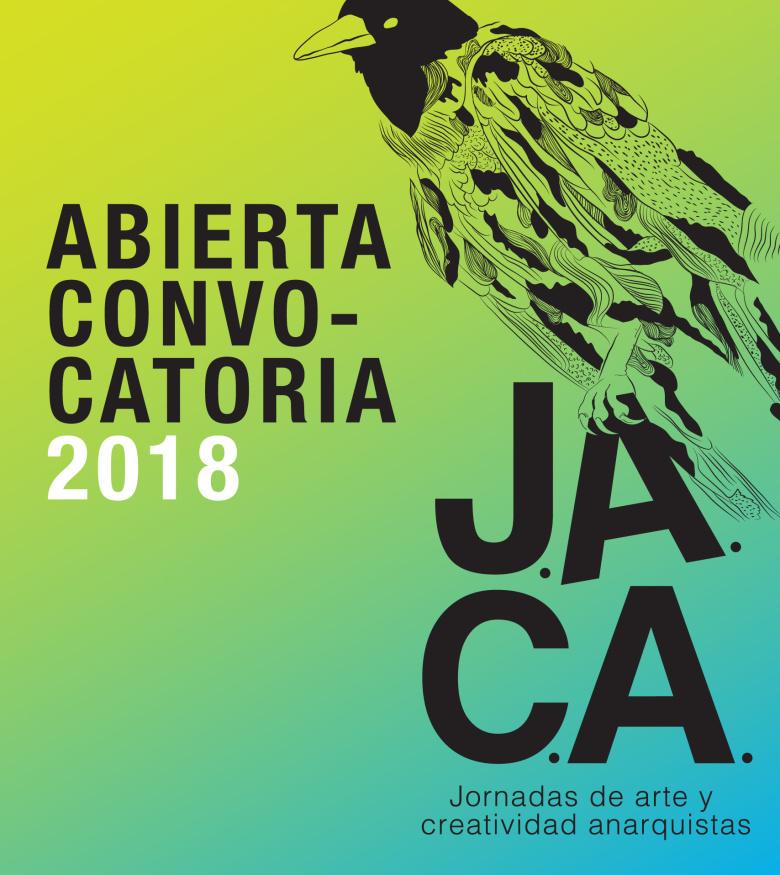 Convocatoria de las Jornadas de Arte y Creatividad Anarquistas 2018 ...