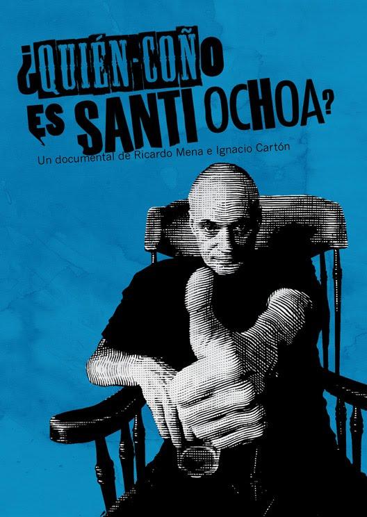 ¿Quién coño es Santi Ochoa?